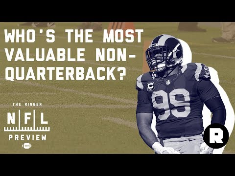 Who Is The Most Valuable Non-QB? | 2018 NFL Preview | The Ringer