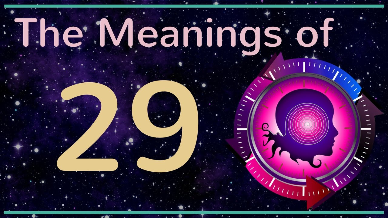 Numerology 29: The Numerology Meanings of Number 29 - YouTube