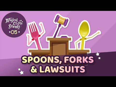 Episode 05: Spoons, Forks, & Lawsuits