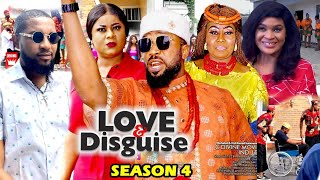 LOVE AND DISGUISE SEASON 4 - (New Hit Movie)Fredrick Leonard 2021 Latest Nigerian Nollywood Movie