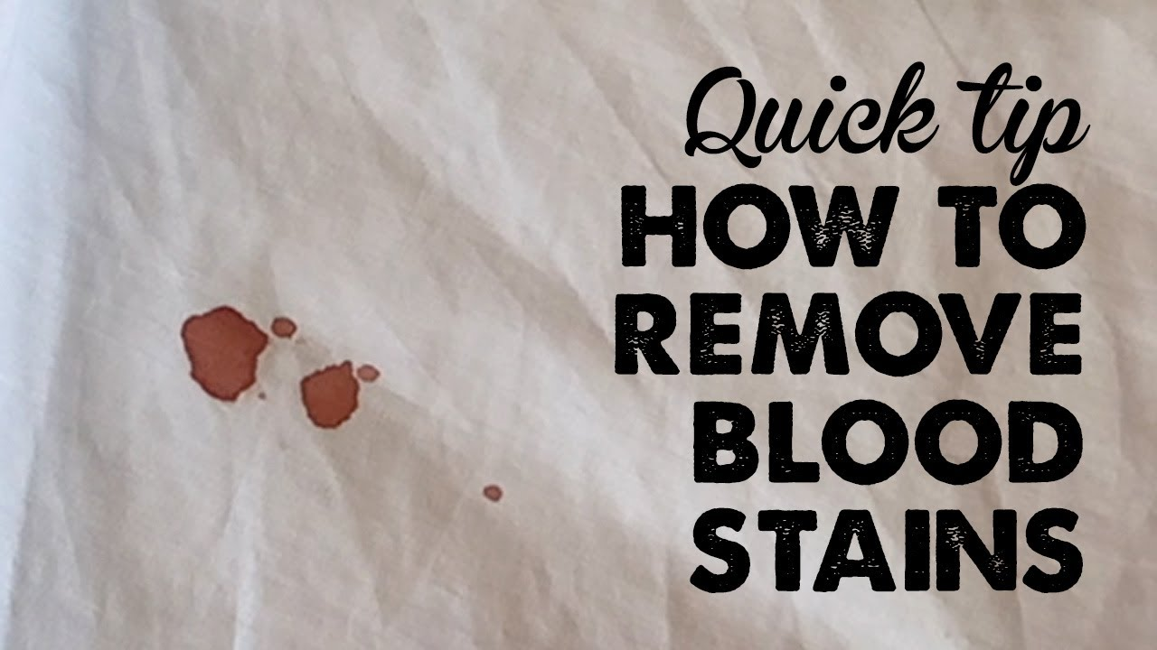 Quick Tip How To Remove Blood Stains A Thousand Words Youtube