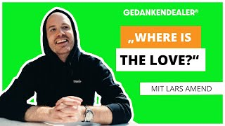 """Lars Amend: Sein Weg zum erfolgreichen Autor und sein neues Buch """" Where is the Love? """""""