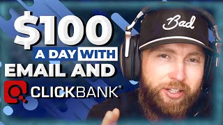 How I Make $100 A Day With Email Marketing and Clickbank