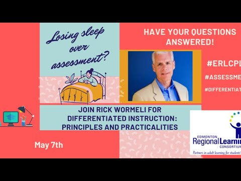 Differentiated Instruction: Principles and Practicalities Rick Wormeli