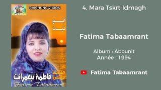 Fatima Tabaamrant : Mara Tskrt Idmagh - 1994 فاطمة تبعمرانت