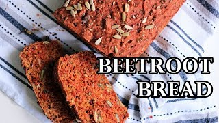 HEALTHY HOMEMADE BEETROOT BREAD RECIPE | INTHEKITCHENWITHELISA