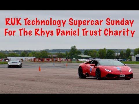 RUK Technology Supercar Sunday For The Rhys Daniel Trust Charity - NORTH WEALD