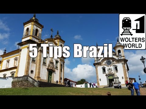 Visit Brazil - 5 Tips for Visiting Brazil