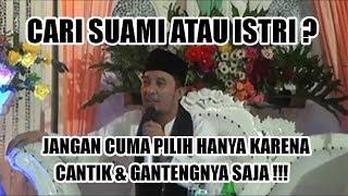 Download Video Ceramah Lucu Kocak KH. Jamaluddin - Cari Suami Atau Istri Jangan Cuma Cantik & Gantengnya Saja ! MP3 3GP MP4