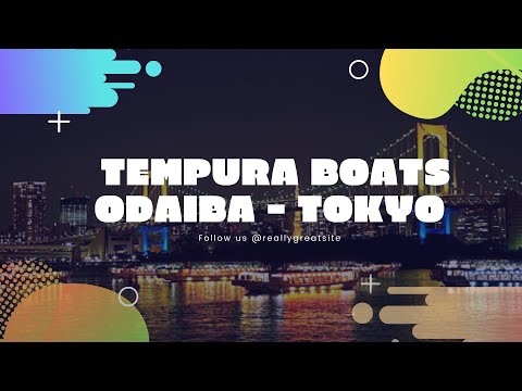 Odaiba Tokyo - Tempura boats