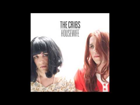 The Cribs - Housewife