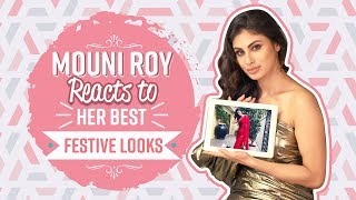 Mouni Roy reacts to her best festive look | Pinkvilla | Bollywood | Fashion