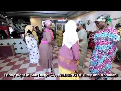 Friday night in San Diego CA, Wedding of Sitey and Abdullahi (HD)2018