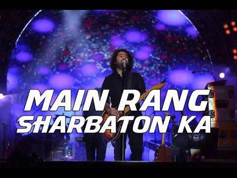 Main rang sharbaton ka - Live | Arijit Singh