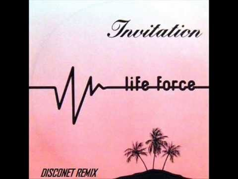 Life Force - Invitation (High Energy)