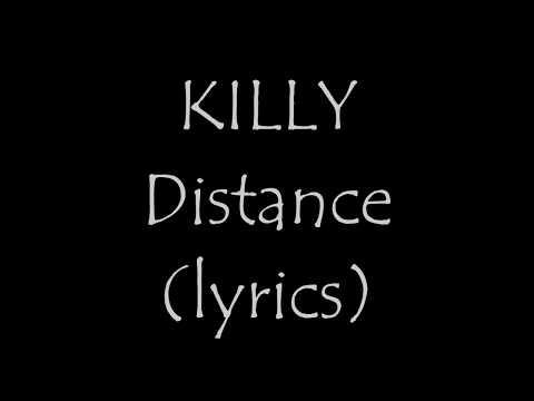 Killy - Distance (lyrics)