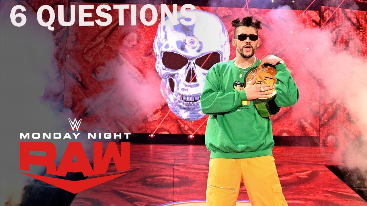 Will Bad Bunny Keep His Title? 6 Questions We Need Answered | WWE Raw 3/1/21 | USA Network