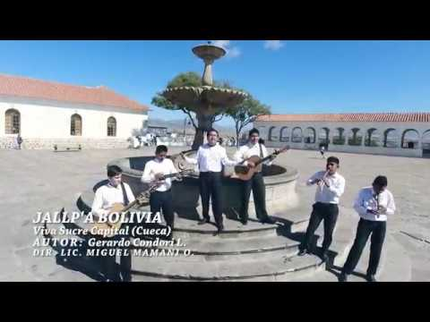 JALLP'A BOLIVIA - VIVA SUCRE CAPITAL ( Cueca) HD 2017