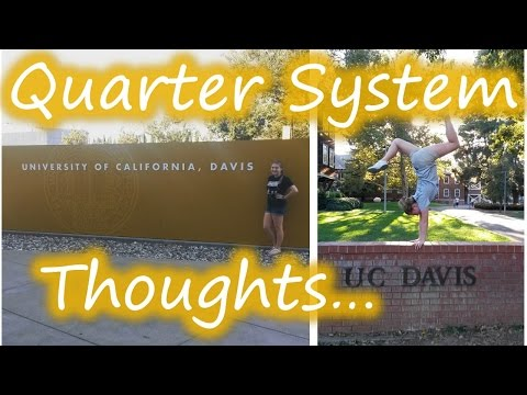 I HATE the QUARTER SYSTEM \\ UC DAVIS \\ COLLEGE