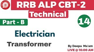 Class 14 ||#RRB ALP CBT-2 Technical | Electrician/Electronics | By ...