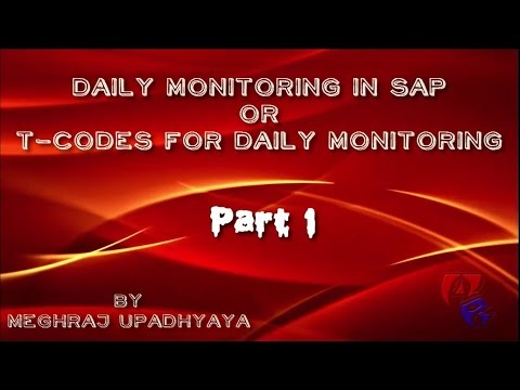 How to - Daily Monitoring Tcodes in SAP - Part 1