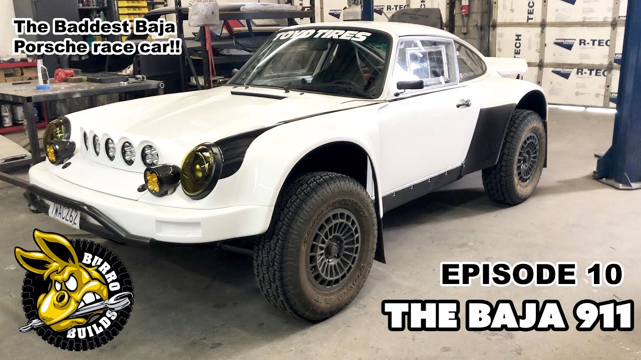Burro Builds Episode 10 - Offroad Porsche The Baja 911