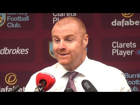 Burnley 1-2 Chelsea - Sean Dyche Full Post Match Press Conference - Premier League