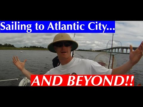 Sailing to Atlantic City and Beyond!