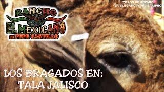 JAJAYYY, QUE BRAGADOS | Rancho el Mexicano en Tala Jalisco 2015.