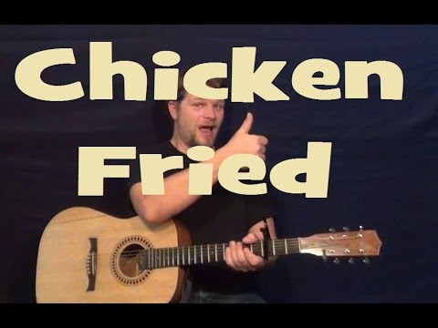 Chicken Fried (Zac Brown Band) Easy Guitar Lesson Strum Chords Licks ...
