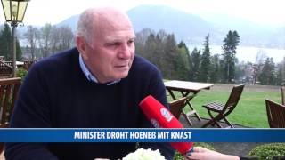 Minister droht Bayern-Boss Uli Hoeneß mit Knast