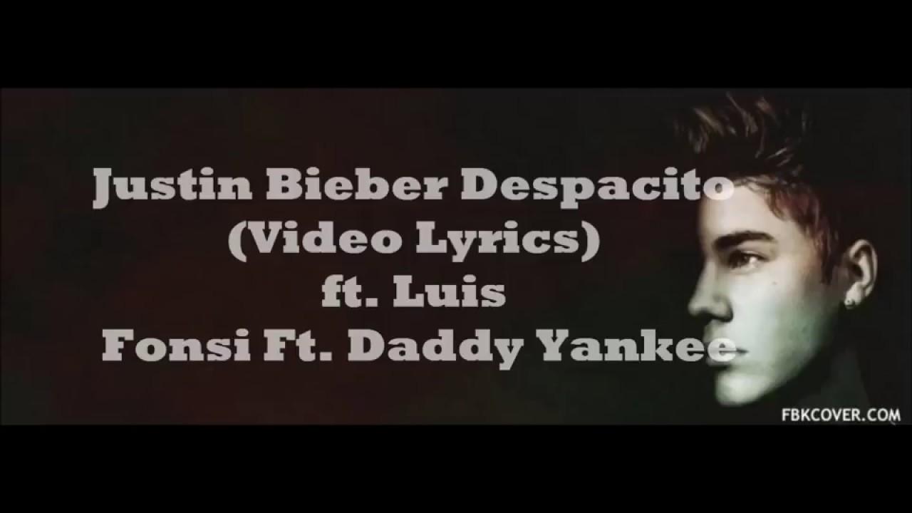 DESPACITO Lyrics Remix - Justin Bieber ft Luis Fonsi x Daddy ...
