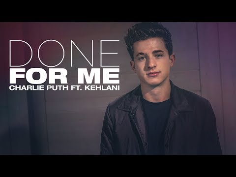 [Vietsub] Done For Me - Charlie Puth ft. Kehlani