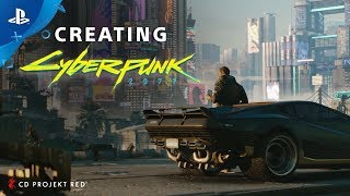 Creating Cyberpunk 2077 | PS4