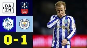 Enttäuschender Mittwoch für Wednesday: Sheffield Wed - Man City 0:1 | FA Cup | DAZN Highlights