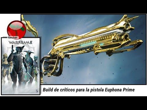 Warframe. Build de críticos para la Euphona Prime (U19.13.1). Gameplay en español