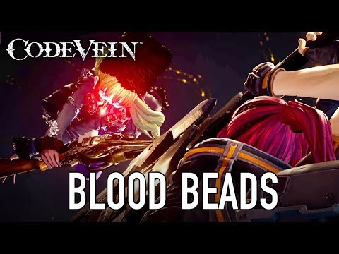 Code Vein - PS4/XB1/PC - Blood Beads (TGS 2017 Trailer)