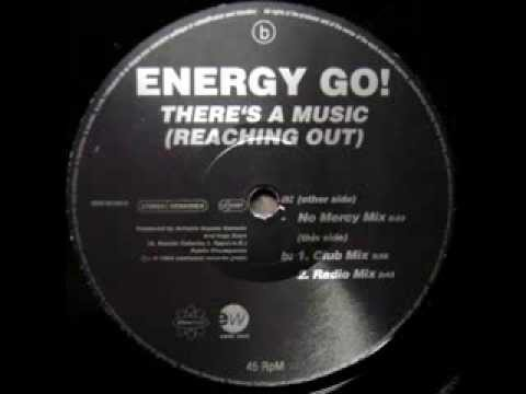 Energy Go! - There's A Music (Reaching Out) (Radio Mix)