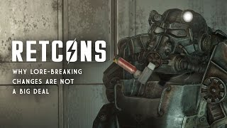 Retcons in Fallout 4 - Why Lore-Breaking Changes are Not a Big Deal