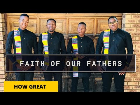 FAITH OF OUR  FATHERS ~HOW GREAT THOU ART     [IN VENDA]