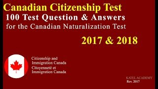 Canadian Citizenship Naturalization Test 2017, 2018  (OFFICIAL 100 Test Question)  [UPDATED]
