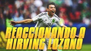 DESCUBRIENDO / REACCIONANDO A HIRVING EL ¨CHUCKY¨ LOZANO
