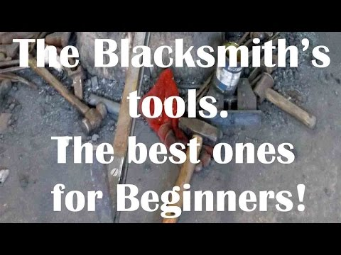 Blacksmithing: The best tools for beginners!