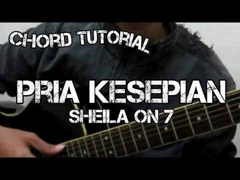 Sheila on 7 - Pria Kesepian (CHORD)