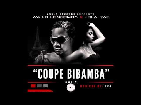 Coupe Bibamba Remix- Awilo Longomba ft Lola Rae