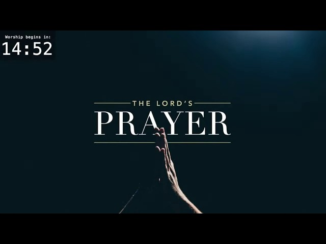 Worship for July 5, 2020 - Your Will Be Done
