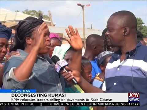 Decongesting Kumasi - News Desk on Joy News (6-11-17)