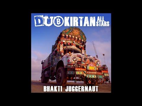 9 DUB KIRTAN ALL STARS - OM NAMAH SHIVAYA feat. ARJUN BABA and J BRAVE (ELEVATE CONFUSION MIX)
