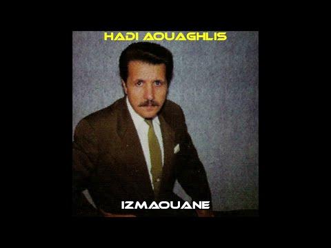 """Hadi Aouaghlis """"Izmaouane"""" (1980)"""
