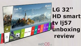 LG 32'' HD smart tv lj57 unboxing review